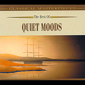 The Best Of Quiet Moods by Various Artists