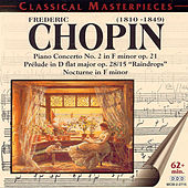 Frederic Chopin: Classical Masterpieces by Frederic Chopin