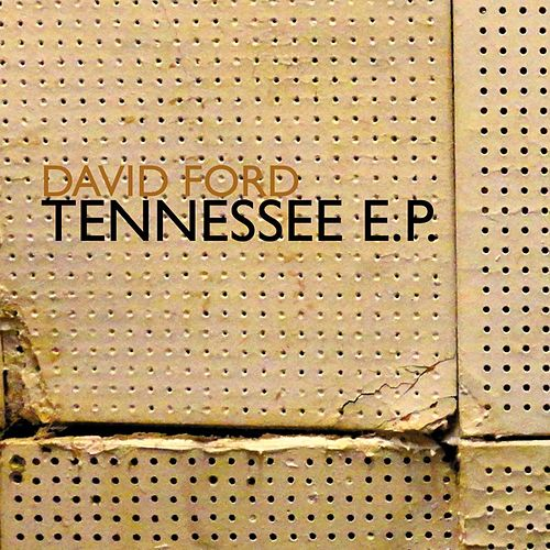 Tennessee (EP) by David Ford