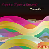 Capellini by Pasta (Tasty Sound)