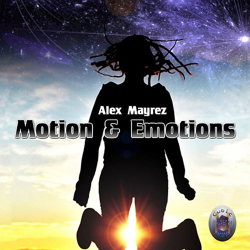 Motion & Emotions by Alex Mayrez