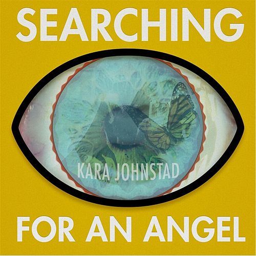 Searching for an Angel by Kara Johnstad
