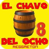 El Chavo Del Ocho 8 Reggaeton (feat. Dubstep Kings) by Royalty Free Music