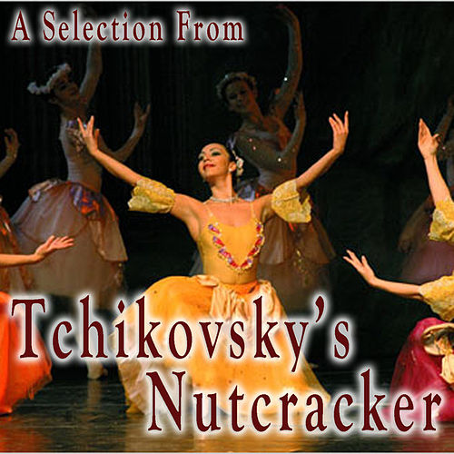 A Selection from Tchaikovsky's Nutcracker by St Petersberg Kirov Orchestra