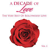 A Decade of Love: Vol.3 by Various Artists