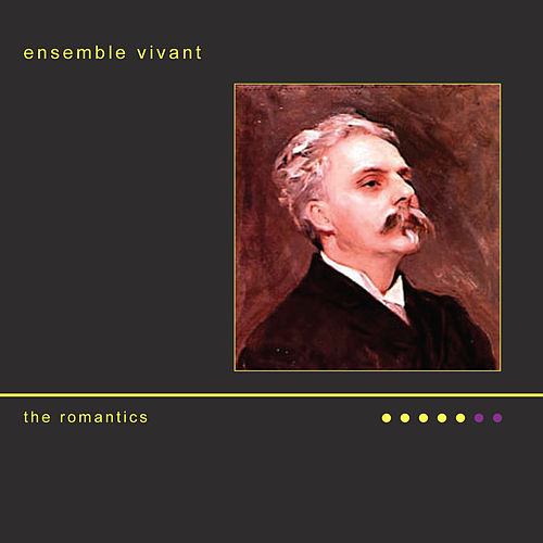 The Romantics by Ensemble Vivant