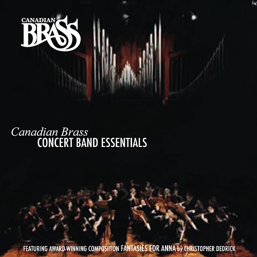 Concert Band Essentials by Canadian Brass