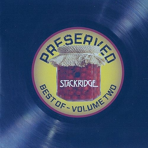 Best Of - Volume Two by Stackridge