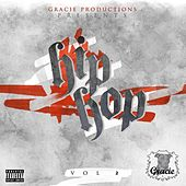 Gracie Productions Presents: Hip Hop Vol. 2 by Various Artists