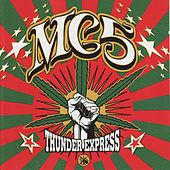 Thunder Express by MC5