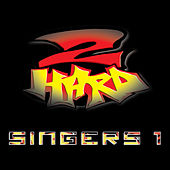 2 Hard Singers 1 by Various Artists