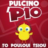 To Pouloui Tsiou by Pulcino Pio