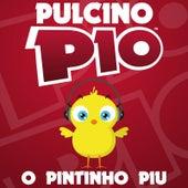 O Pintinho Piu by Pulcino Pio