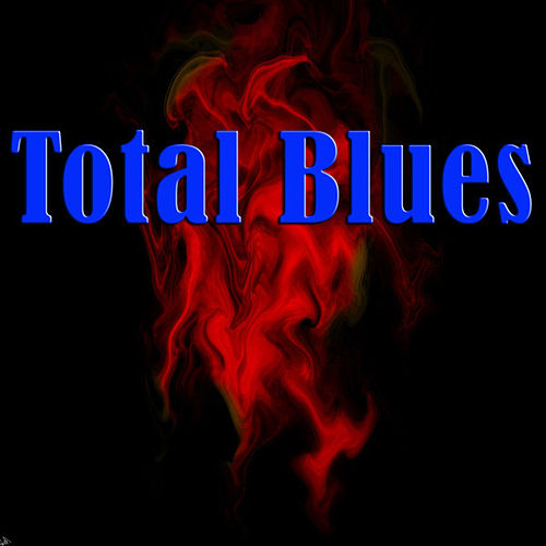 Total Blues by Various Artists