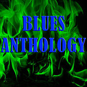 Blues Anthology by Various Artists