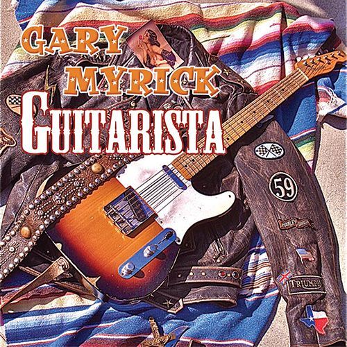 Guitarista by Gary Myrick