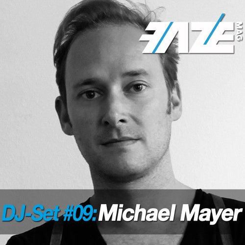 Faze DJ Set #09: Michael Mayer by Various Artists