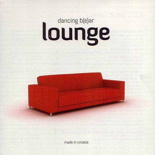 Dancing B(e)ar Lounge CD 2 Uptempo by Various Artists