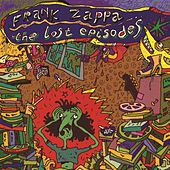 The Lost Episodes by Frank Zappa