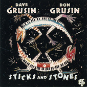 Sticks And Stones by Dave Grusin