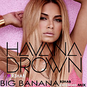 Big Banana by Havana Brown