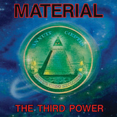 The Third Power by Material