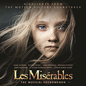 Les Misérables: Highlights From The Motion Picture Soundtrack by Various Artists