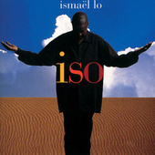 Iso by Ismael Lo
