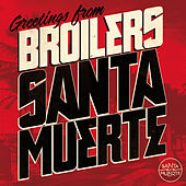 Santa Muerte by Broilers