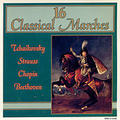 16 Classical Marches by Various Artists