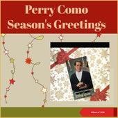 Season's Greetings (Original Album Plus Bonus Tracks, 1959) by Perry Como