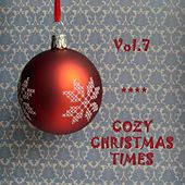 Cozy Christmas Times, Vol.7 (The Three Kings) by The Mormon Tabernacle Choir