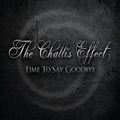 Time to Say Goodbye by The Challis Effect