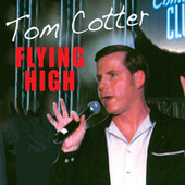 Flying High by Tom Cotter
