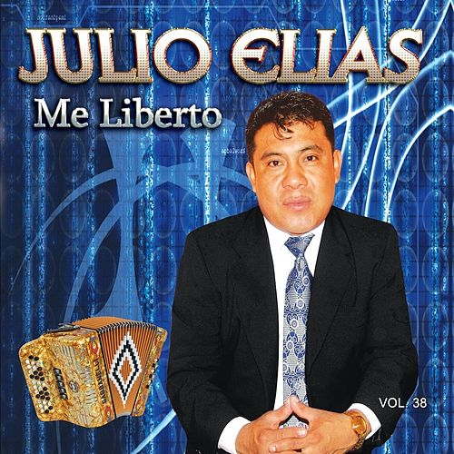 Me Liberto, Vol. 38 by Julio Elias