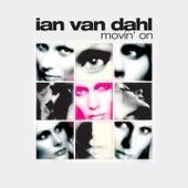 Movin On by Ian Van Dahl
