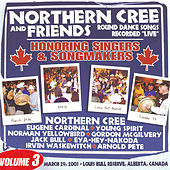 Honoring Singers And Songwriters Vol. 3 by Northern Cree