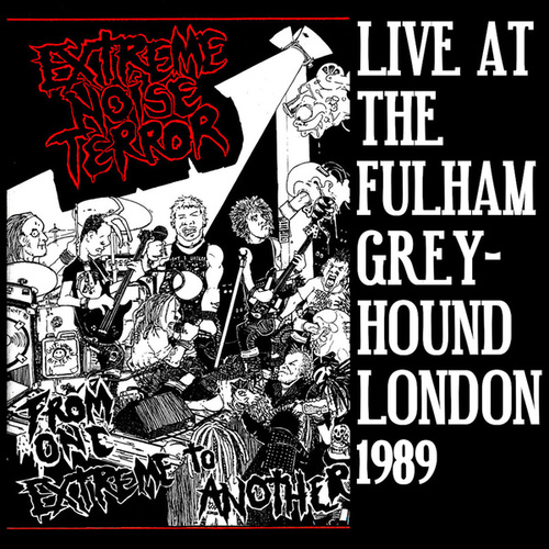From One Extreme To Another: Live At The... von Extreme Noise Terror