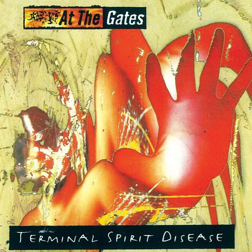 Terminal Spirit Disease [Bonus Tracks] by At the Gates