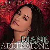 The Best Of Diane Arkenstone by Diane Arkenstone