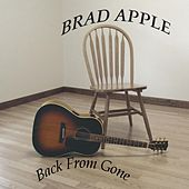 Back from Gone by Brad Apple