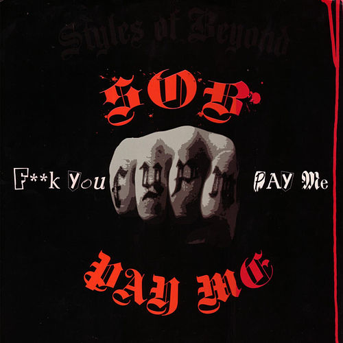 Pay Me B/w Bleach by Styles of Beyond