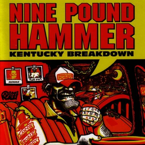 Kentucky Breakdown by Nine Pound Hammer
