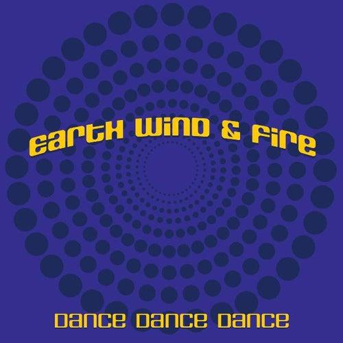 Dance Dance Dance by Earth, Wind & Fire