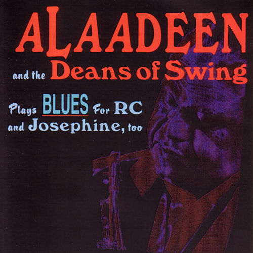 Plays Blues For RC and Josephine, Too by Ahmad Alaadeen
