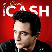 The Great Johnny Cash by Johnny Cash
