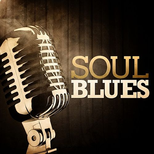 Soul Blues by Various Artists