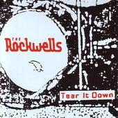 Tear it Down by The Rockwells