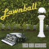 Lawnball by Those Darn Accordions!