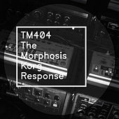 TM404 - The Morphosis Korg Response by TM404